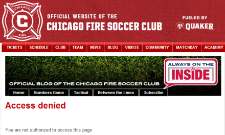 We don't need your stinkin' access (chicago-fire.com)